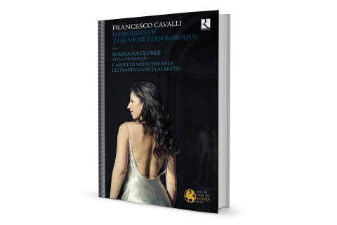 Cavalli : Heroines of the Venetian Baroque
